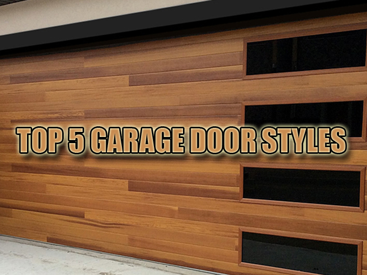 Austin Garage Door Remodeling Top 5 Most Popular Styles